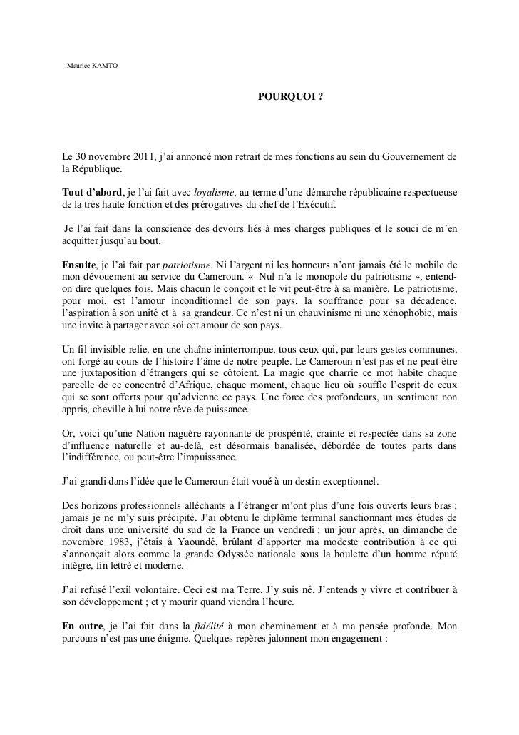 Maurice KAMTO                                               POURQUOI ?Le 30 novembre 2011, j'ai annoncé mon retrait de mes...