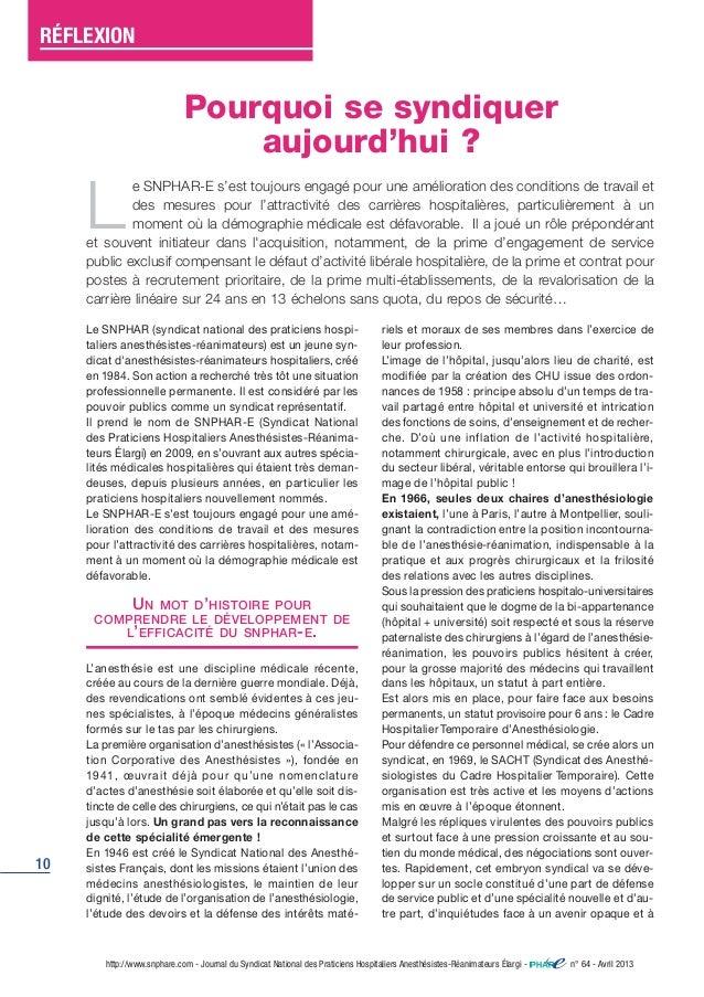 RÉFLEXION  10  Pourquoi se syndiquer  aujourd'hui ?  Le SNPHAR-E s'est toujours engagé pour une amélioration des condition...