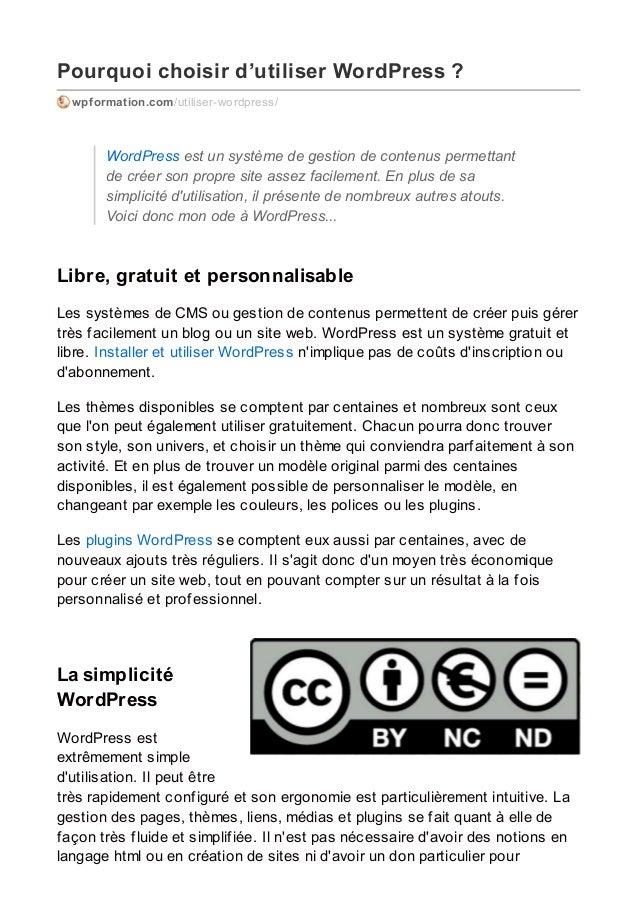 Pourquoi choisir d'utiliser WordPress ? wpformation.com/utiliser-wordpress/ WordPress est un système de gestion de contenu...