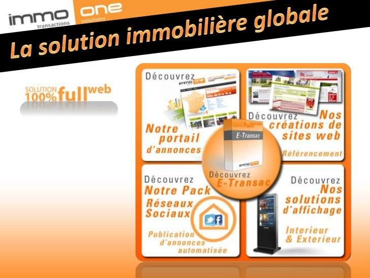 La solution immobilière globale<br />