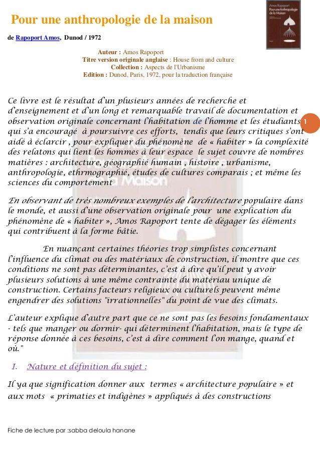 Pour une anthropologie de la maisonde Rapoport Amos, Dunod / 1972Fiche de lecture par :sabba deloula hanane1Auteur : Amos ...
