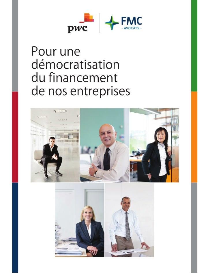 POUR UNE DÉMOCRATISATION DU FINANCEMENT DE NOS ENTREPRISESPourquoi les entreprises du Québec n'inscrivent-elles pas leurs ...