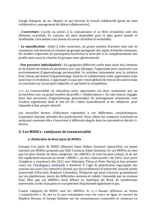 Pour une éducation « fluide »   les MOOCs, impact sur la transversalité et nouveaux défis à relever- célya gruson-daniel-guillaume dumas-sept 2013 Slide 3