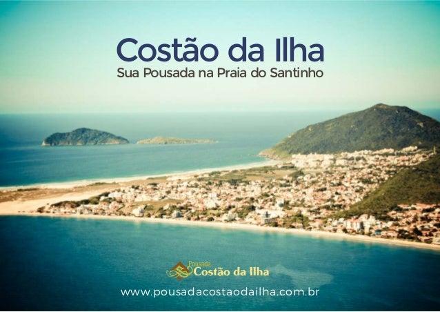 Costão da IlhaSua Pousada na Praia do Santinho www.pousadacostaodailha.com.br