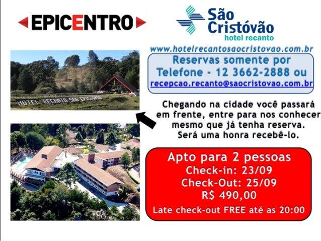 32 Pousadas e Hotéis que fazem um preço especial para o EPICENTRO 2016! Slide 2