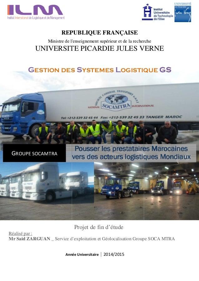 Année GROUPE SOCAMTRA vers des acteurs logistiques Mondiauxvers des acteurs logistiques Mondiauxvers des acteurs logistiqu...