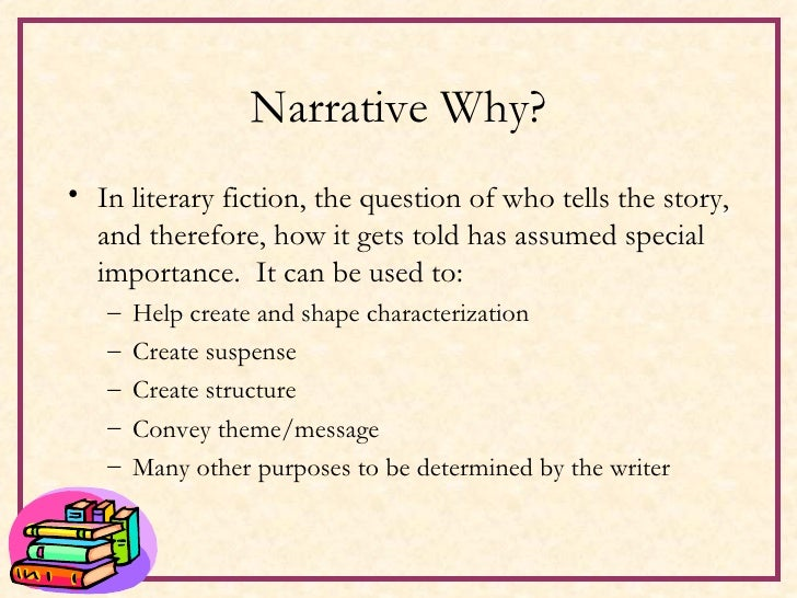 importance of point of view in The narrator's relationship to the story is determined by point of view each viewpoint allows certain freedoms in narration while limiting or denying others your goal in selecting a point.
