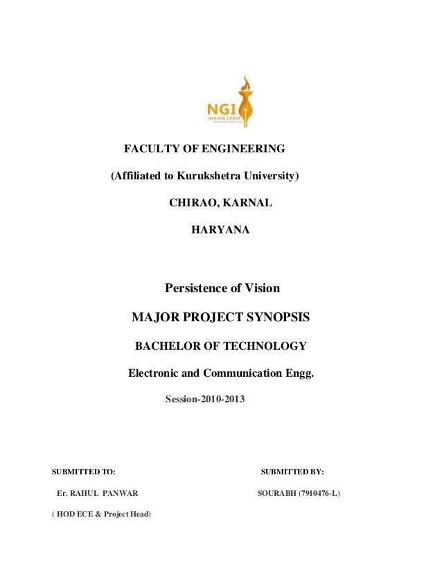 FACULTY OF ENGINEERING (Affiliated to Kurukshetra University) CHIRAO, KARNAL HARYANA Persistence of Vision MAJOR PROJECT S...