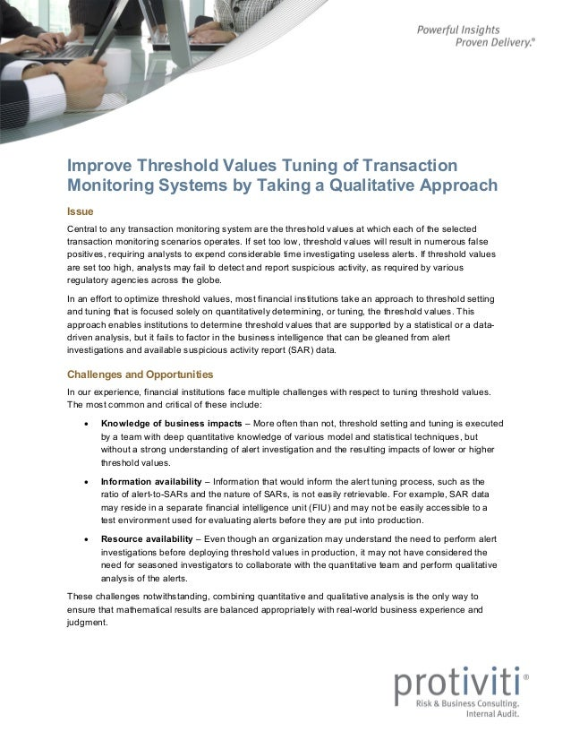 Improve Threshold Values Tuning of Transaction Monitoring Systems by Taking a Qualitative Approach Issue Central to any tr...