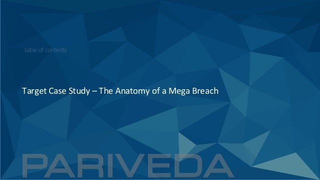Target Case Study – The Anatomy of a Mega Breach