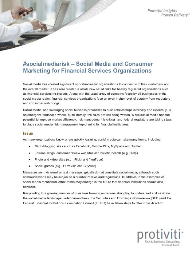 #socialmediarisk – Social Media and Consumer Marketing for Financial Services Organizations Social media has created signi...