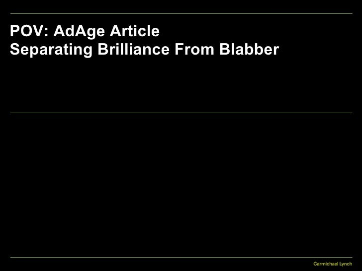 POV: AdAge Article Separating Brilliance From Blabber