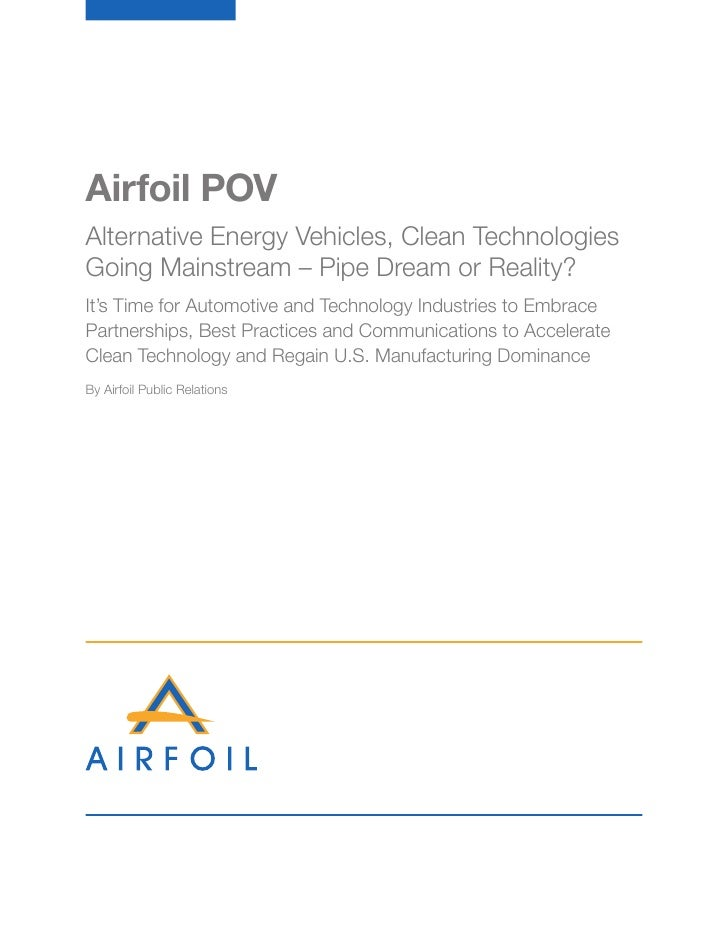 Airfoil POV Alternative Energy Vehicles, Clean Technologies Going Mainstream – Pipe Dream or Reality? It's Time for Automo...