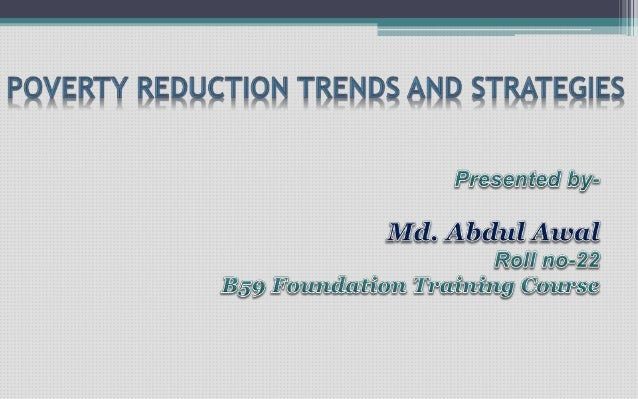 strategies to reduce poverty The political economy of poverty reduction policies in ethiopia  the challenges and impediments to reduce poverty are  the political economy of poverty.