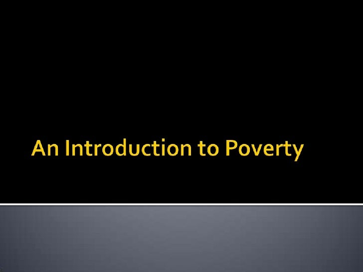 An Introduction to Poverty<br />