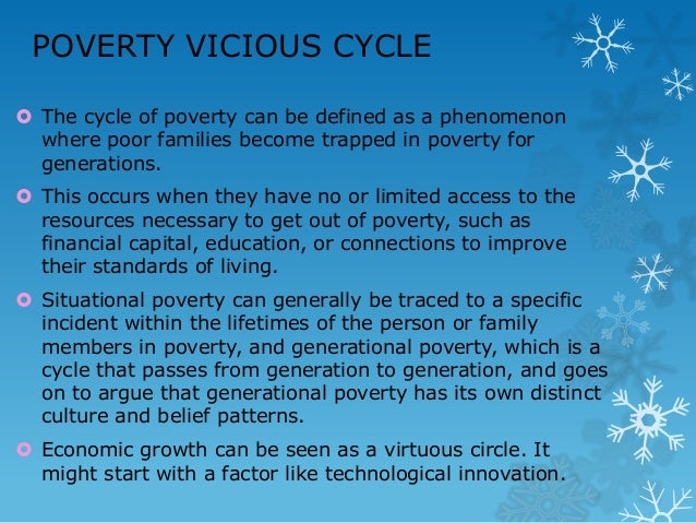 Breaking the vicious cycle of poverty