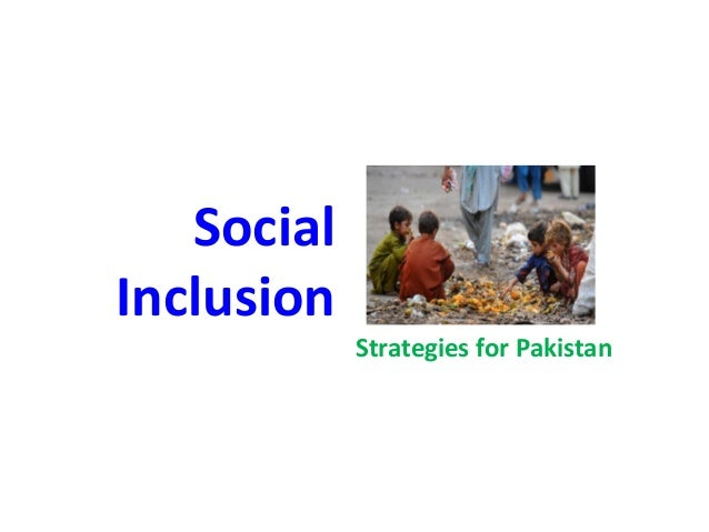Social Inclusion  Strategies for Pakistan