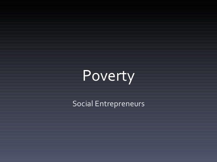 Poverty Social Entrepreneurs