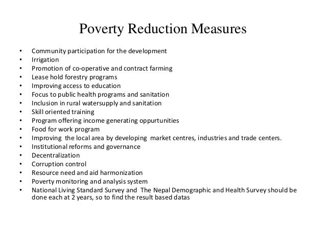 measures of alleviating poverty assignment Development goals, is not an easy task, because different nations vary in their  cultural settings  thirdly, 'specific poverty alleviation measures are necessary.
