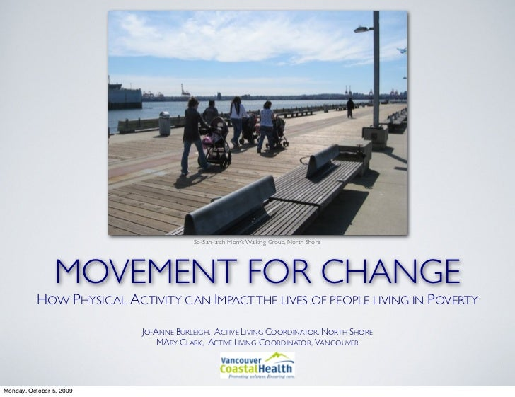 So-Sah-latch Mom's Walking Group, North Shore                 MOVEMENT FOR CHANGE           HOW PHYSICAL ACTIVITY CAN IMPA...