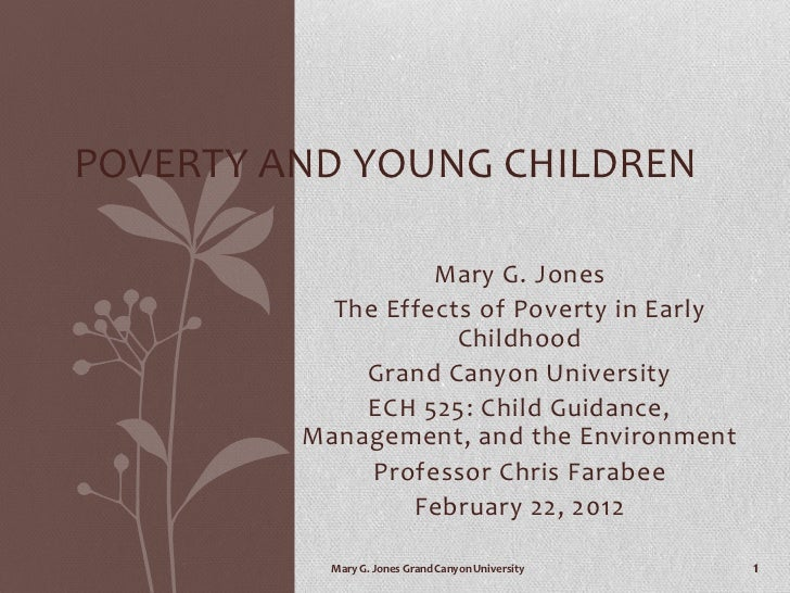 the effects of poverty on early The form of quality early education and care will be discussed, and the effects of  successful early educational intervention programs for children in poverty will be.