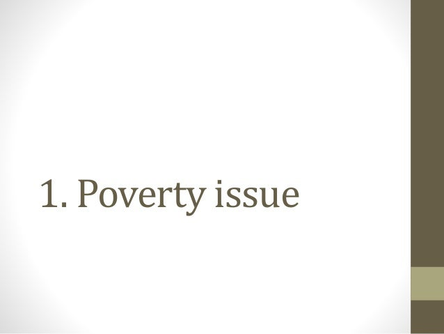 poverty case study Poverty and food security case studies, v1 (1998 – 2002) set overview data download metadata purpose: to provide high spatial resolution subnational estimates of.