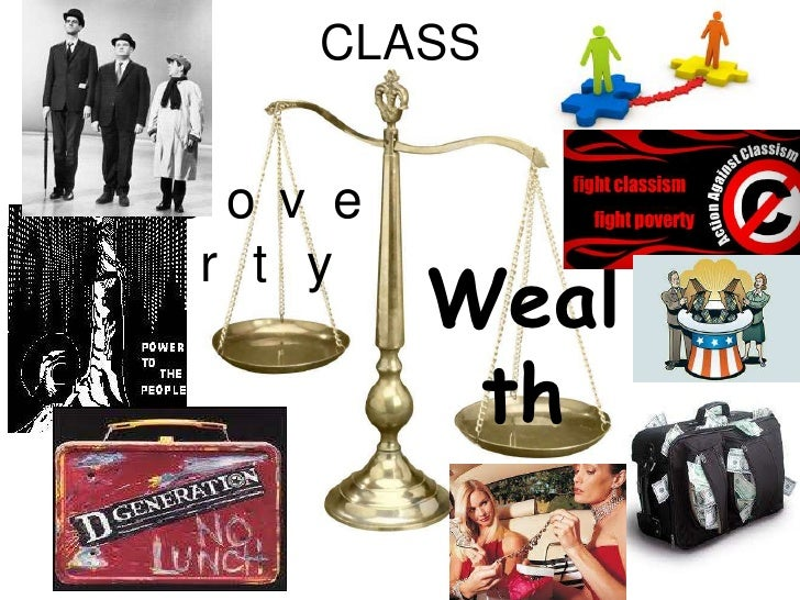 CLASS<br />poverty<br />Wealth<br />