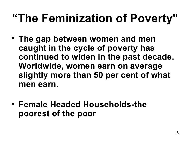 feminization of poverty deals with