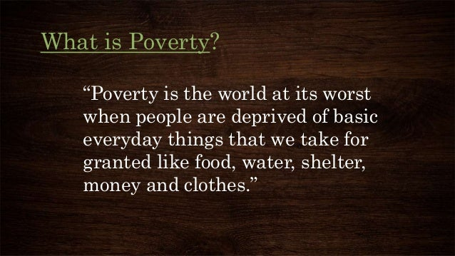 Poverty - Where is poverty the worst in the world