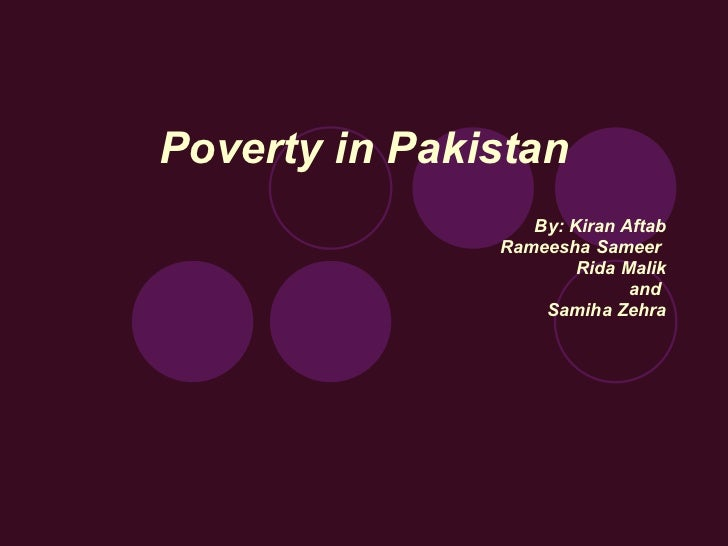 poverty in  poverty in by k aftab rameesha sameer rida k and samiha zehra