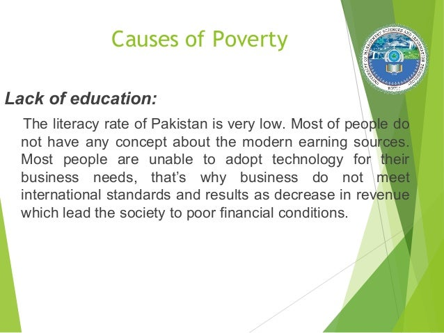 poverty lack of education essay Role of education in ending extreme poverty -taking a  structures of poverty increased access to education can  lack of job opportunities.