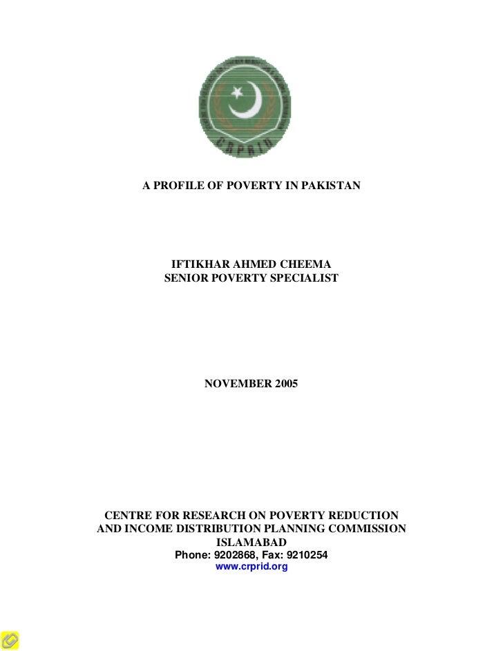 A PROFILE OF POVERTY IN PAKISTAN          IFTIKHAR AHMED CHEEMA         SENIOR POVERTY SPECIALIST               NOVEMBER 2...