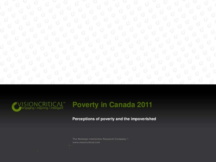 Poverty in Canada 2011<br />Perceptions of poverty and the impoverished<br />