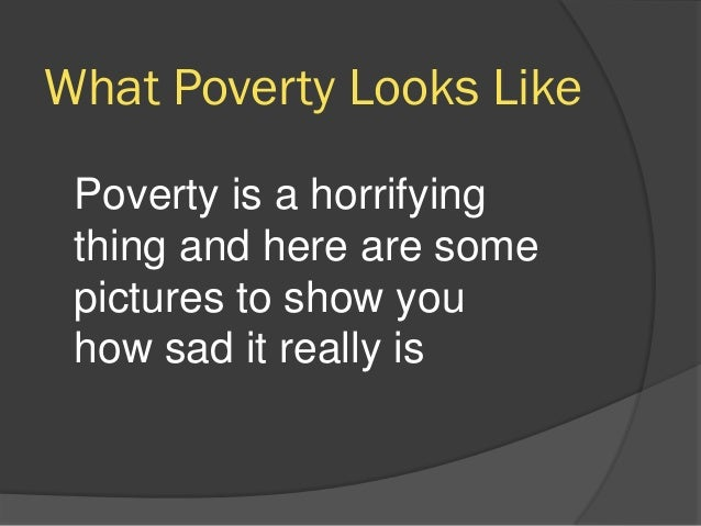 solutions to global poverty The poverty problem the solution the big picture where we work get involved join our community expeditions events other ways to donate be a volunteer education completes the solution with just a simple loan and no training or mentoring.