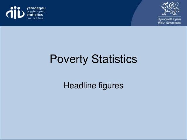 Poverty Statistics Headline figures