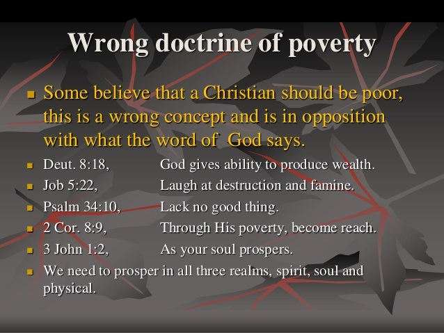 curse of poverty One of the foundational truths we must assimilate into our minds if we are to prosper is that poverty is a curse poverty is not a teaching tool of god, it is not a.