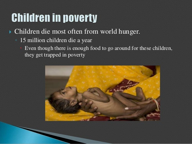 poverty is an important issue in the world They believe that poverty is the single most important issue faced by people in  today's world as poverty leads to all sorts of disadvantages to do with health,.
