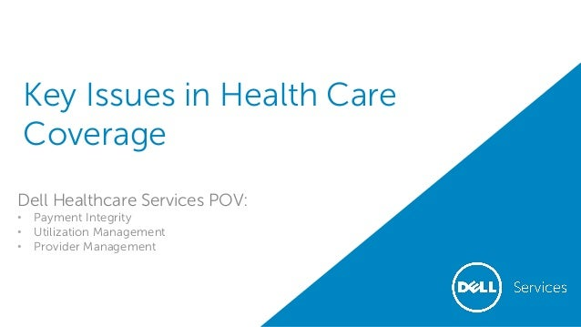 Key Issues In Healthcare Coverage