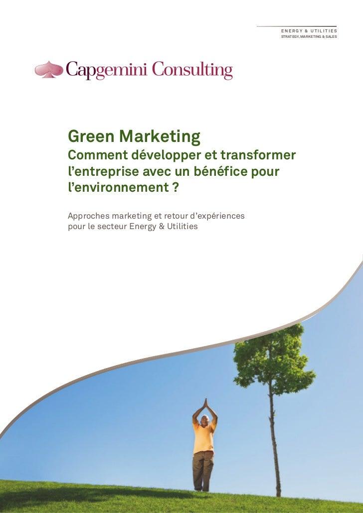 ENERGY & UTILITIES                                              STRATEGY, MARKETING & SALESGreen MarketingComment développ...