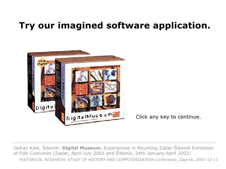 <ul><li>Try our new imagined software application . </li></ul>Click any key to continue. Try our imagined software applica...