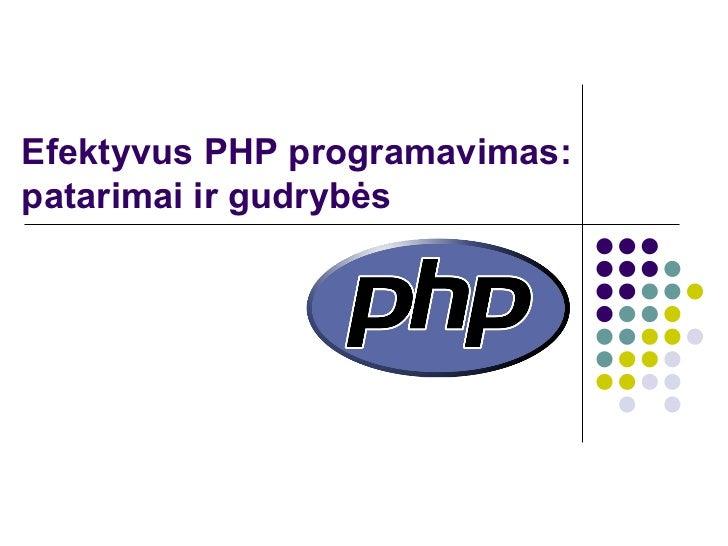 Efektyvus PHP programavimas:  patarimai ir gudrybės