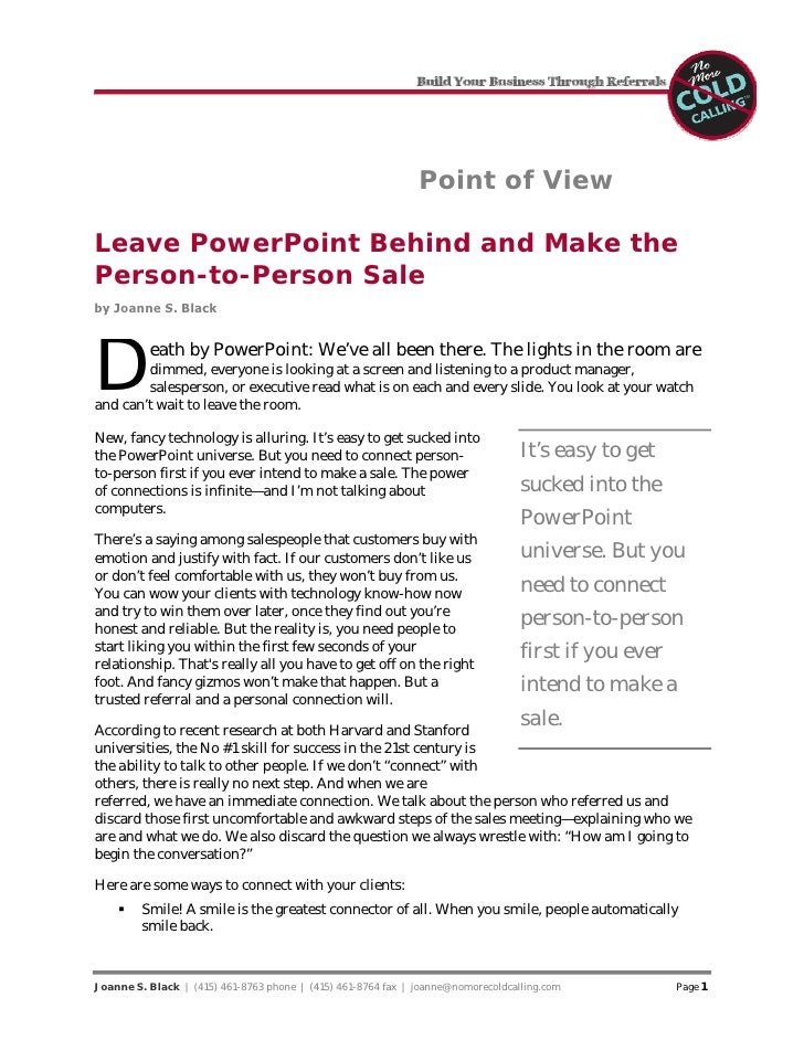 Point of View  Leave PowerPoint Behind and Make the Person-to-Person Sale by Joanne S. Black     D         eath by PowerPo...
