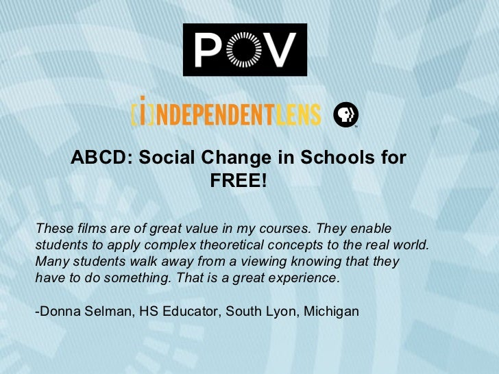 ABCD: Social Change in Schools for FREE! These films are of great value in my courses. They enable students to apply compl...