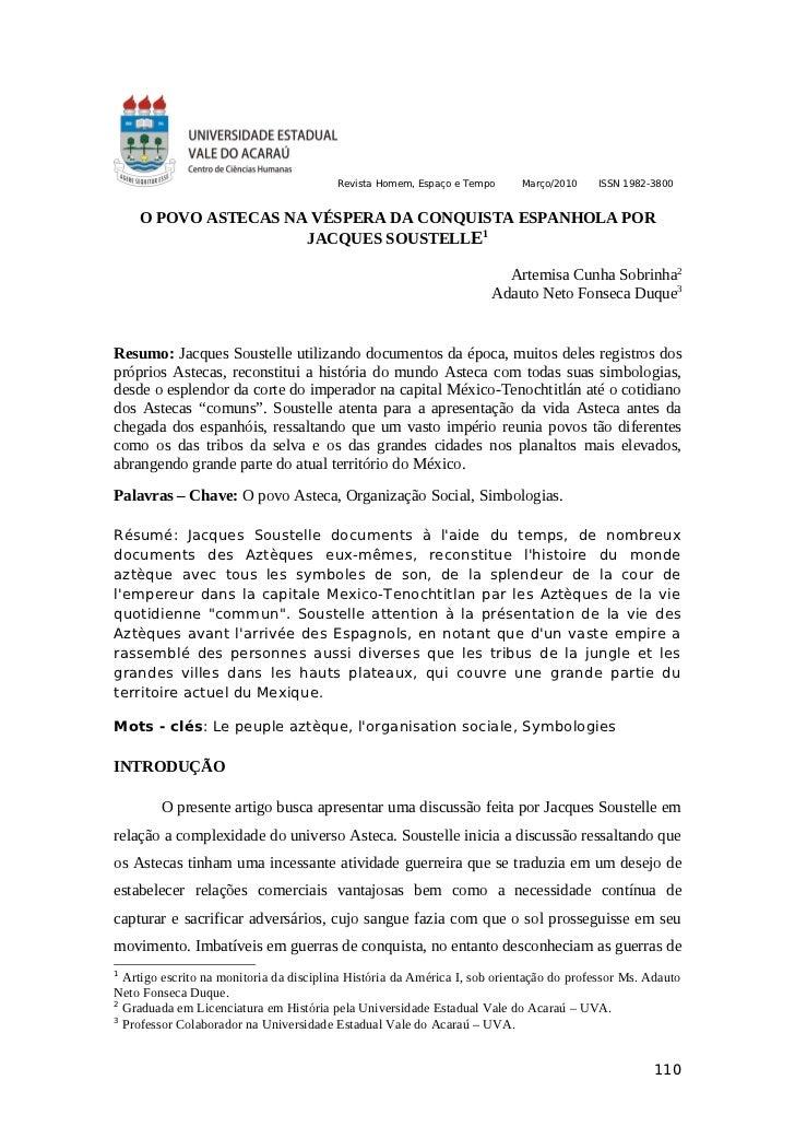 Revista Homem, Espaço e Tempo     Março/2010    ISSN 1982-3800    O POVO ASTECAS NA VÉSPERA DA CONQUISTA ESPANHOLA POR    ...