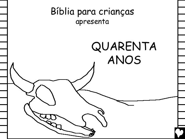 QUARENTA ANOS Bíblia para crianças apresenta