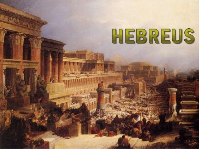 Início dos Hebreus  • A história dos hebreus tem  início em aproximadamente  2000 anos a.C. e seu registro  histórico se b...
