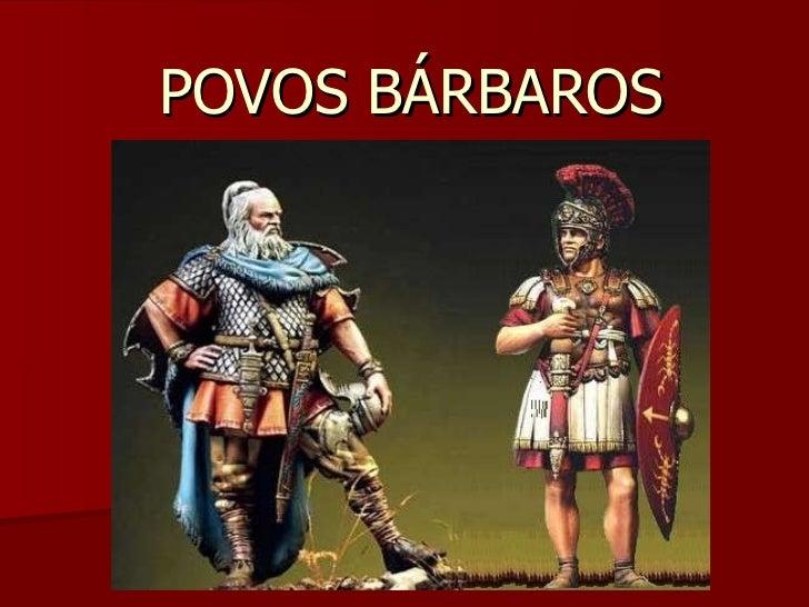 POVOS BÁRBAROS