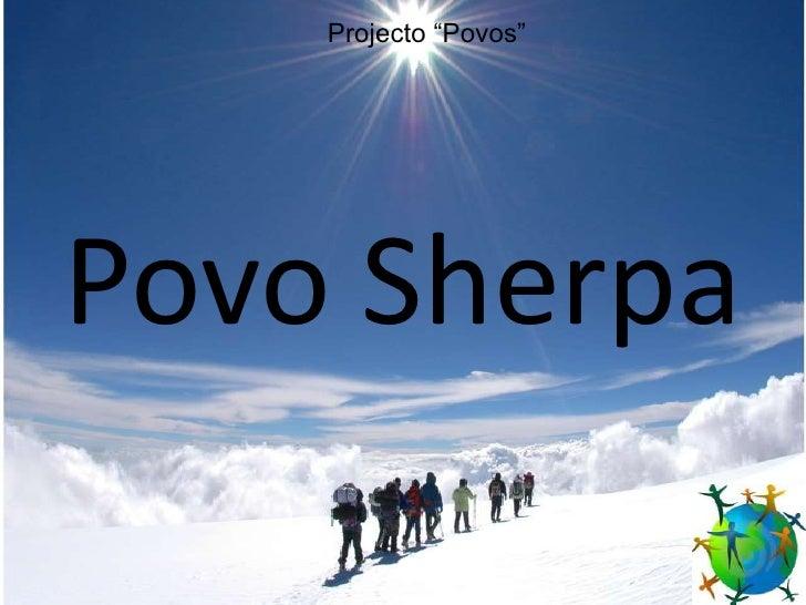 """Projecto """"Povos"""" <br />Povo Sherpa<br />"""