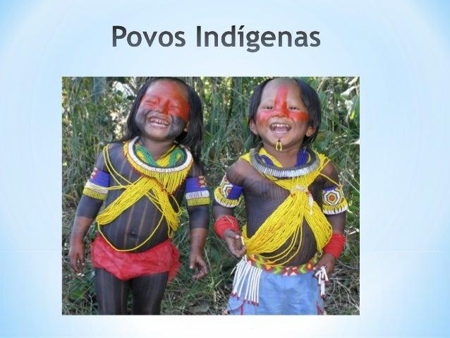 *Antes da chegada dos portugueses ao Brasil já existiam vários grupos indígenas habitando em nosso território. Diante dess...