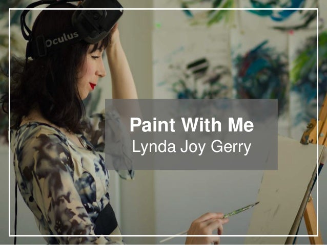Paint With Me Lynda Joy Gerry